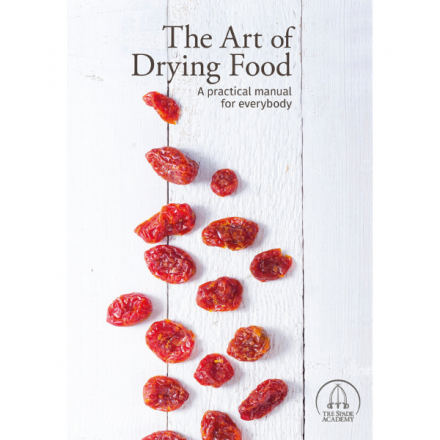 The Art of Drying Food Book